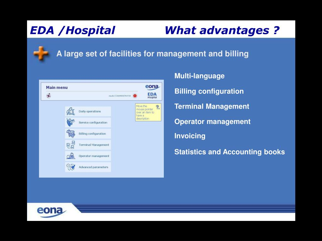 A large set of facilities for management and billing