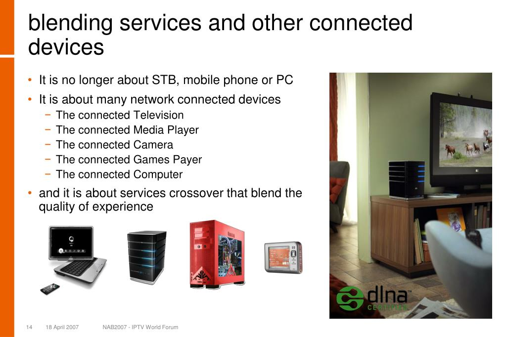 blending services and other connected devices