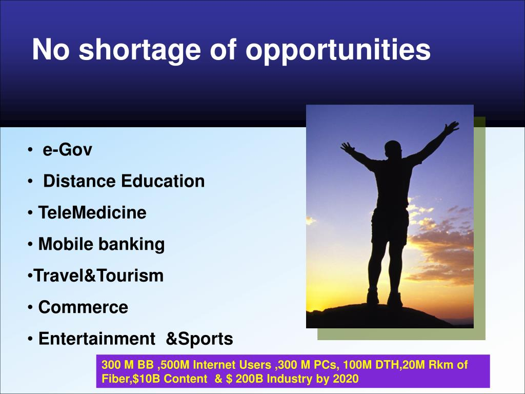 No shortage of opportunities