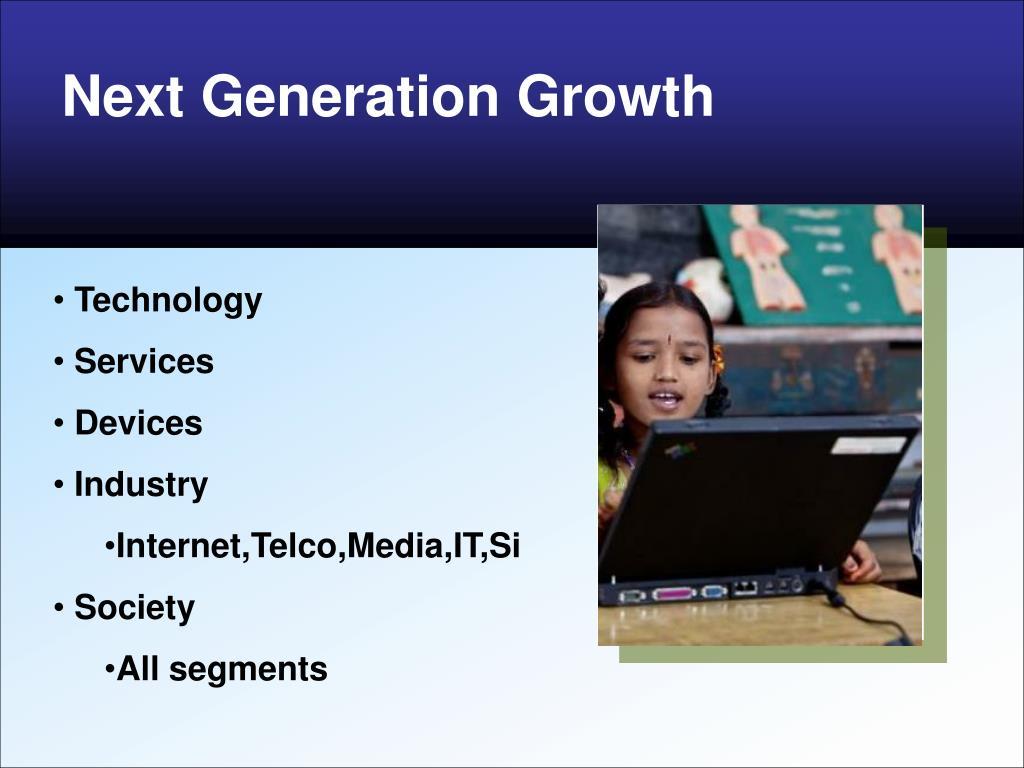 Next Generation Growth