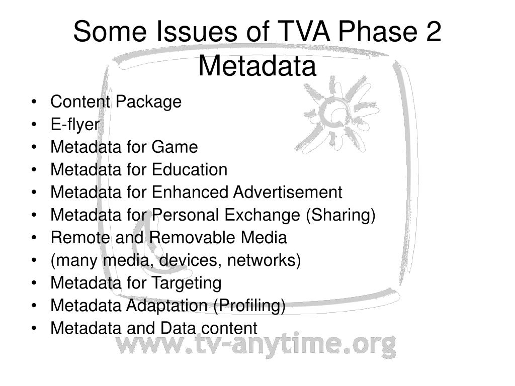 Some Issues of TVA Phase 2 Metadata