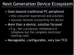 next generation device ecosystem