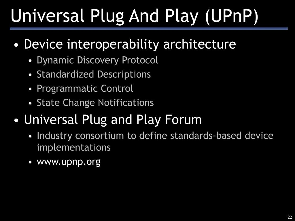 Universal Plug And Play (UPnP)