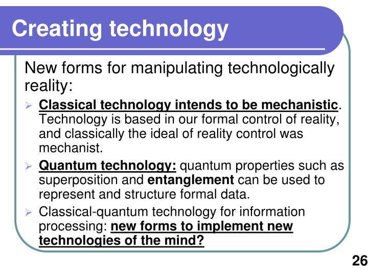 Creating technology