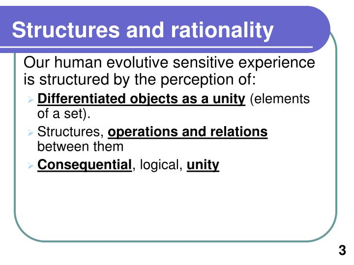 S tructures and rationality