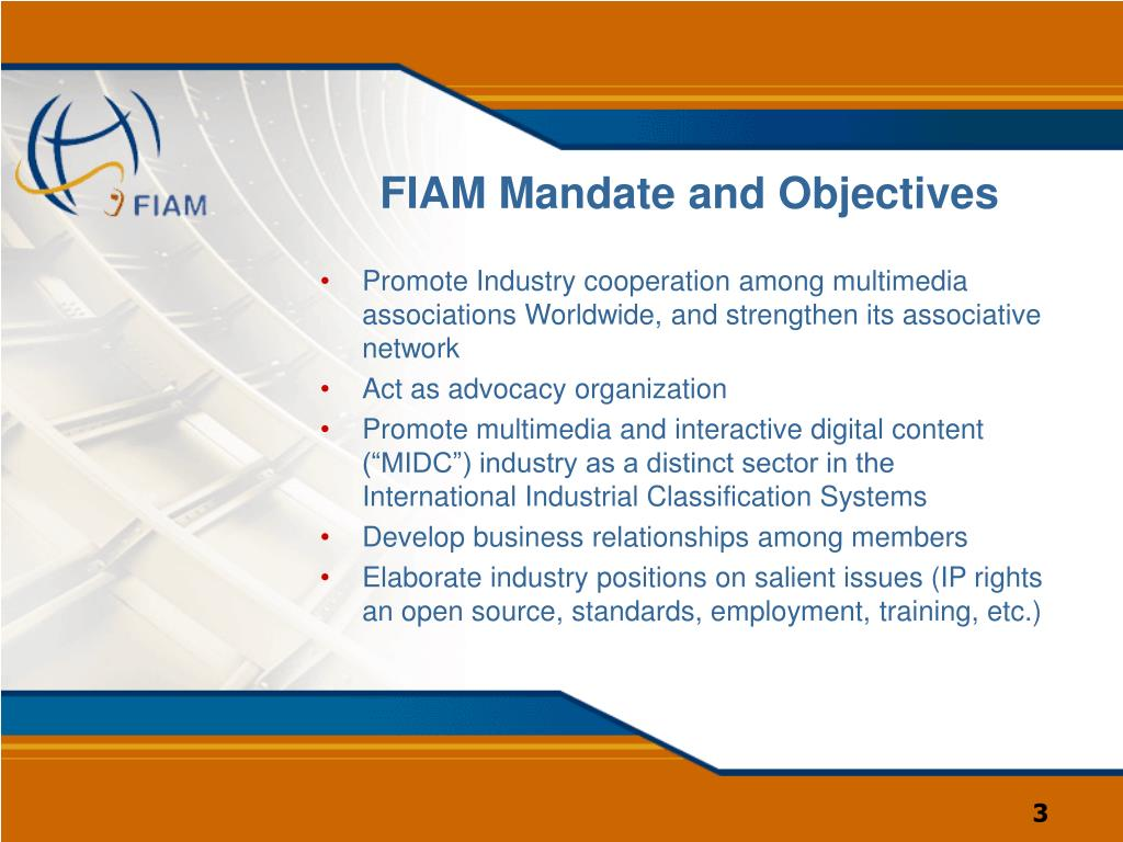 FIAM Mandate and Objectives