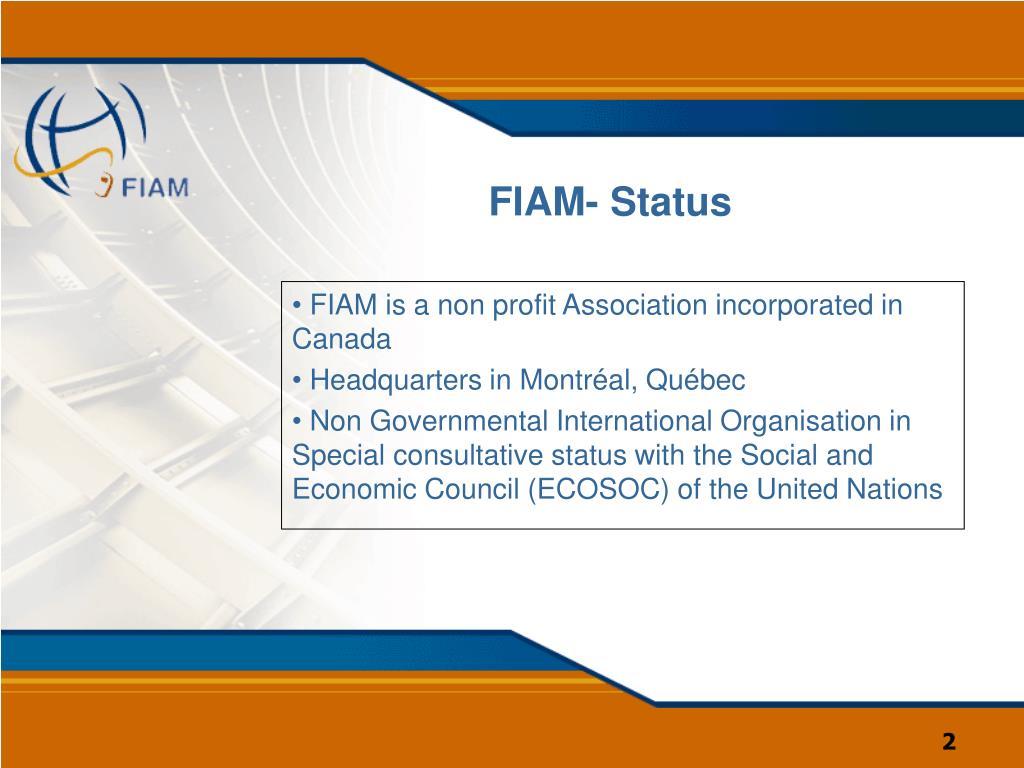 FIAM- Status