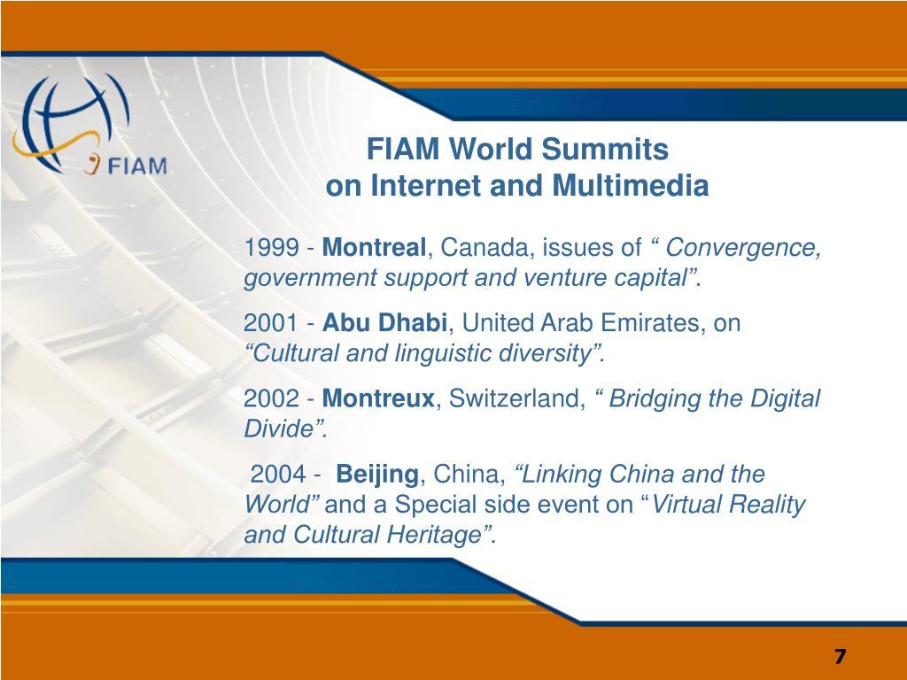 FIAM World Summits