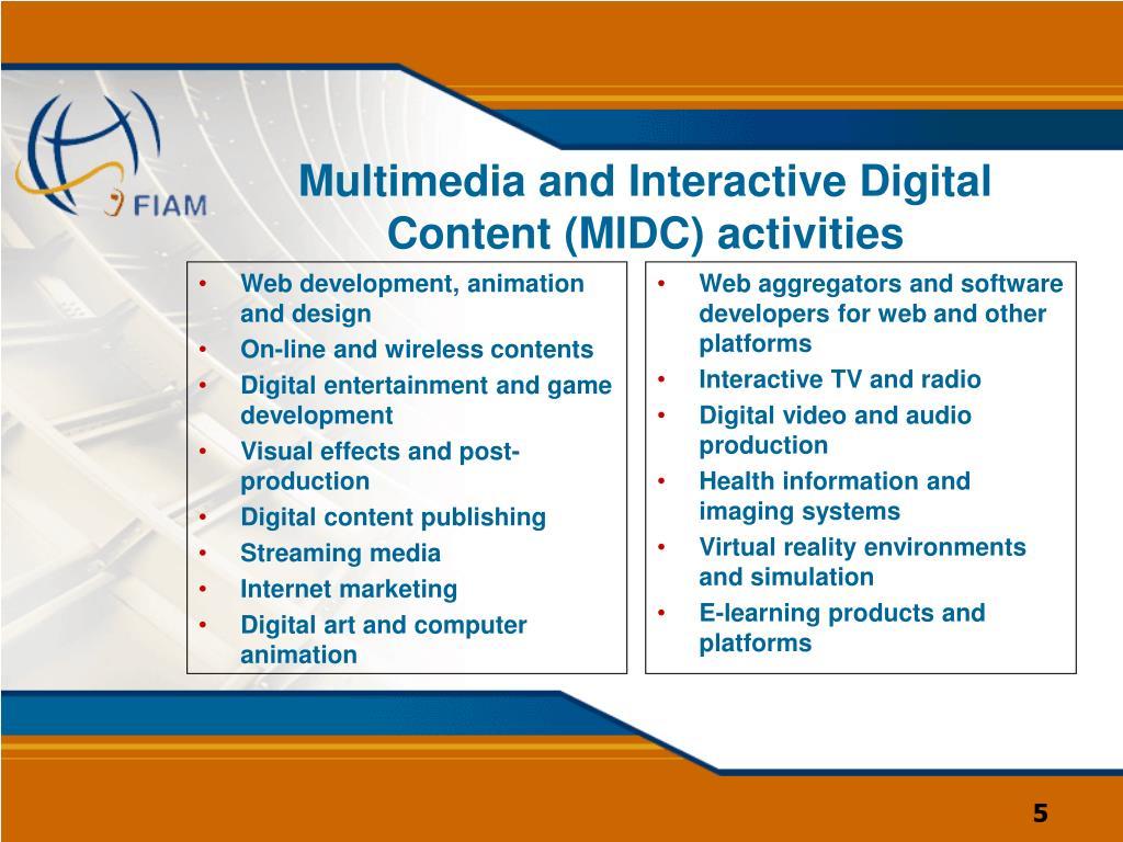Multimedia and Interactive Digital Content (MIDC) activities