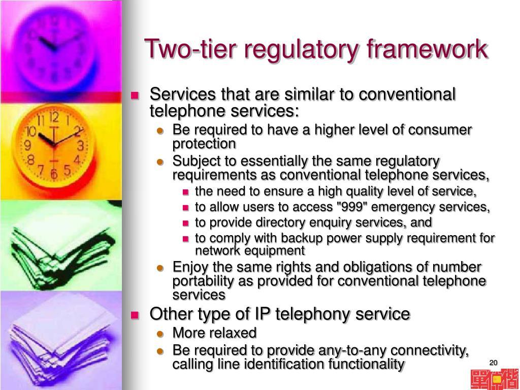Two-tier regulatory framework