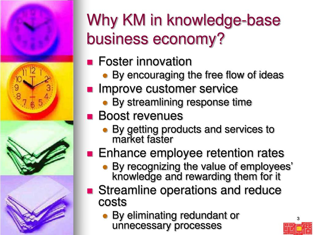 Why KM in knowledge-base business economy?