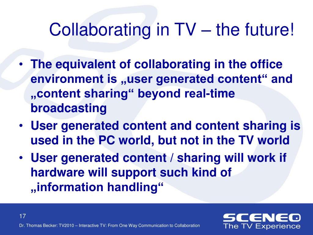 Collaborating in TV – the future!