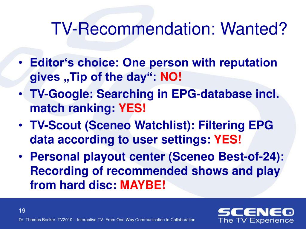 TV-Recommendation: Wanted?