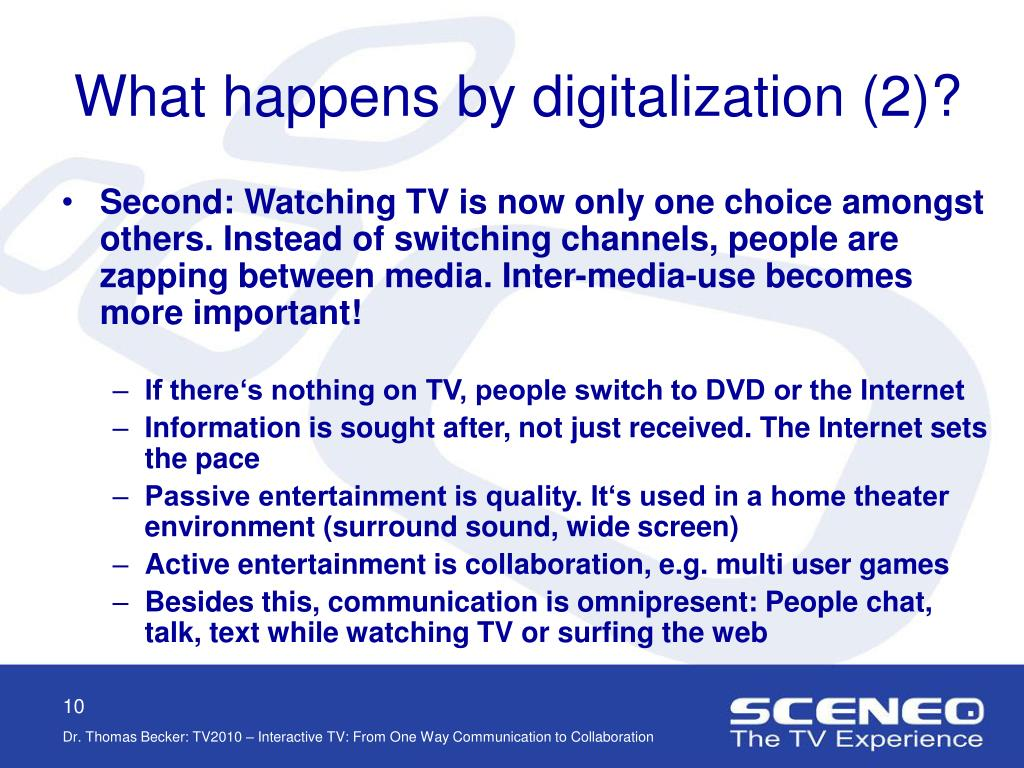 What happens by digitalization (2)?