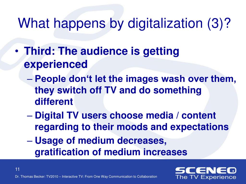 What happens by digitalization (3)?