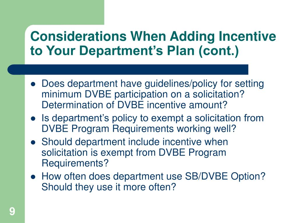 Considerations When Adding Incentive to Your Department's Plan (cont.)