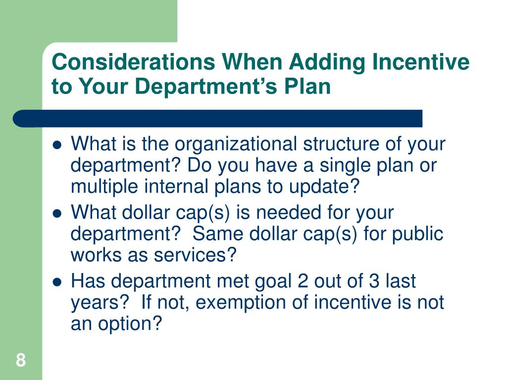 Considerations When Adding Incentive to Your Department's Plan