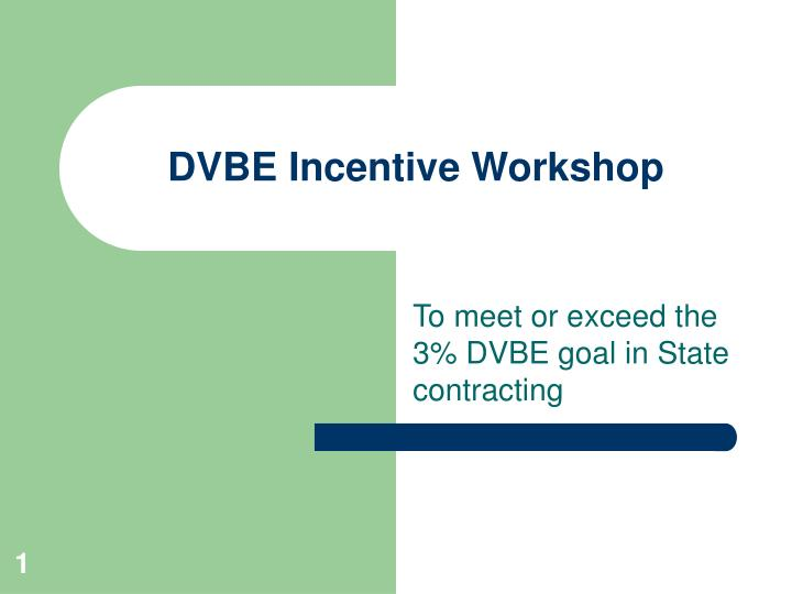 Dvbe incentive workshop