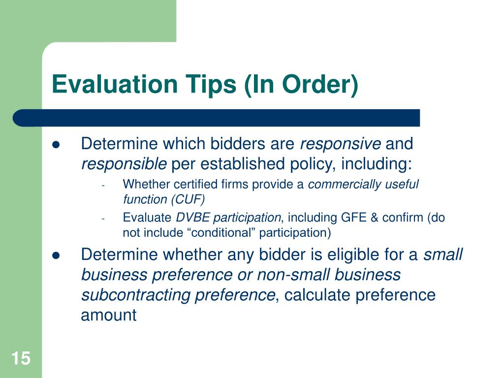 Evaluation Tips (In Order)