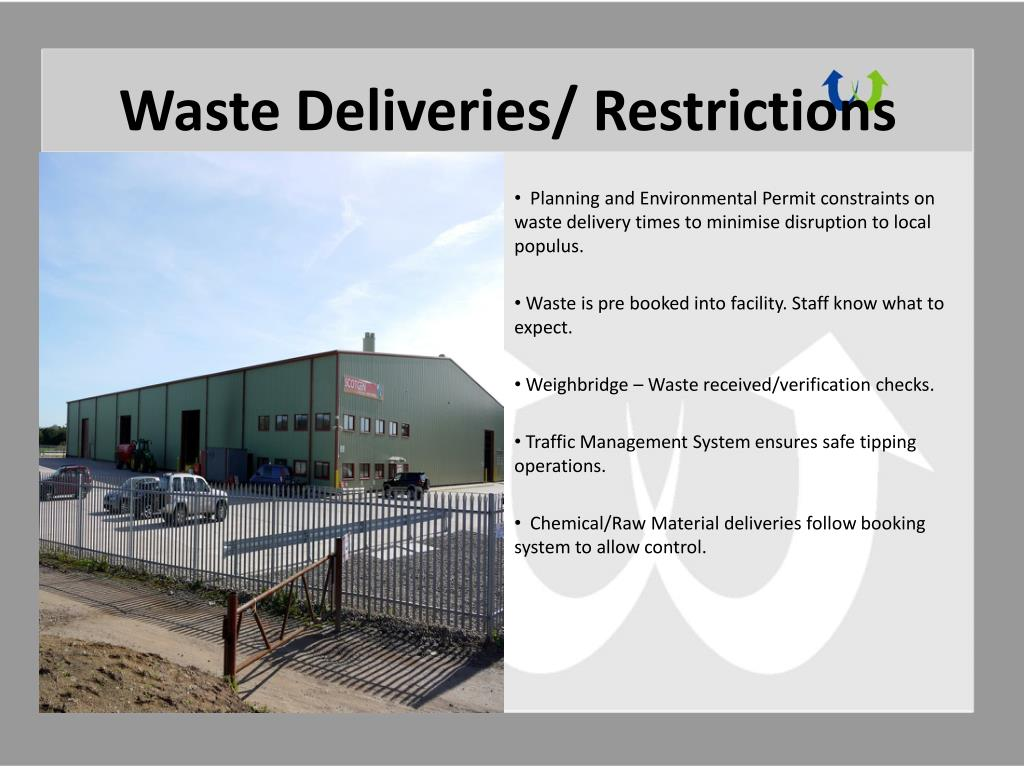Waste Deliveries/ Restrictions