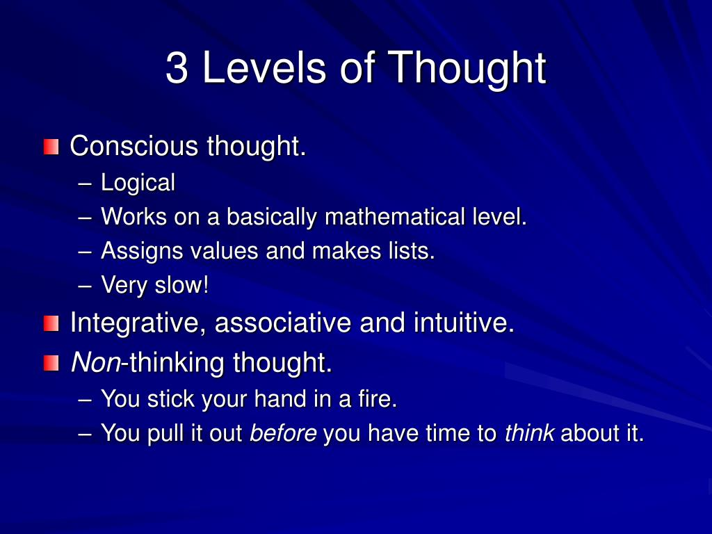 3 Levels of Thought
