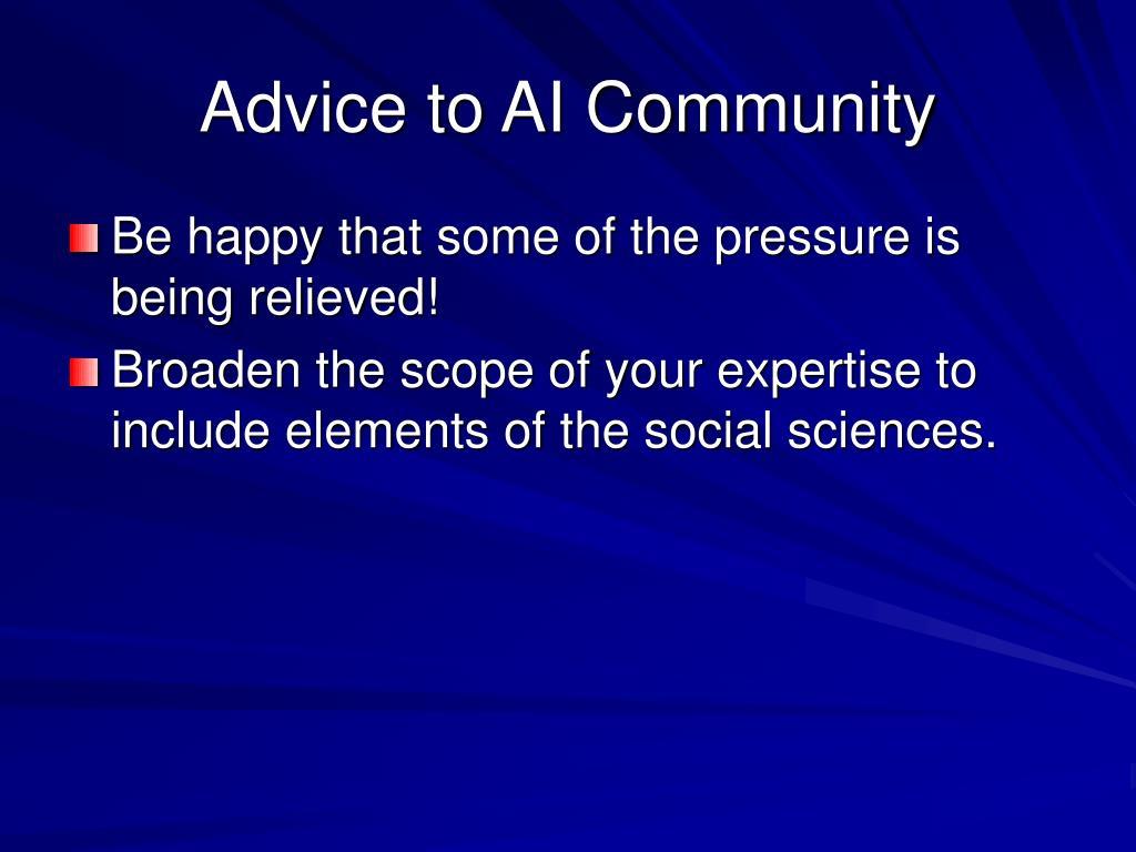Advice to AI Community