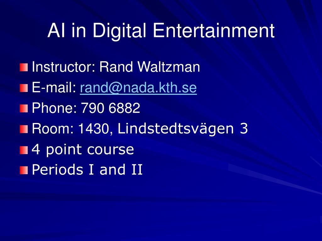 AI in Digital Entertainment