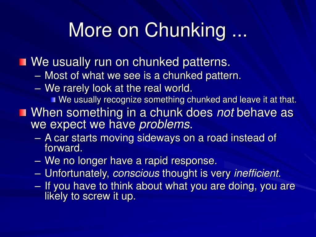 More on Chunking ...