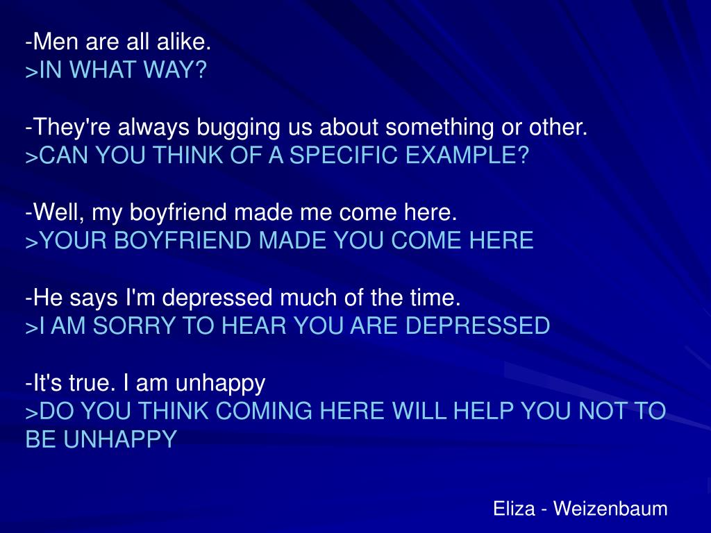 -Men are all alike.