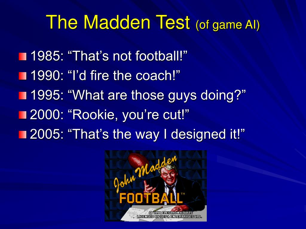 The Madden Test