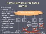 home networks pc based service