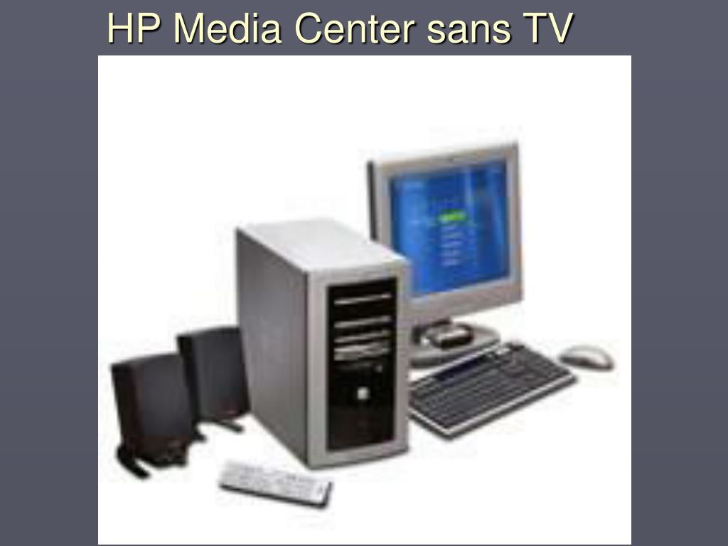 HP Media Center sans TV