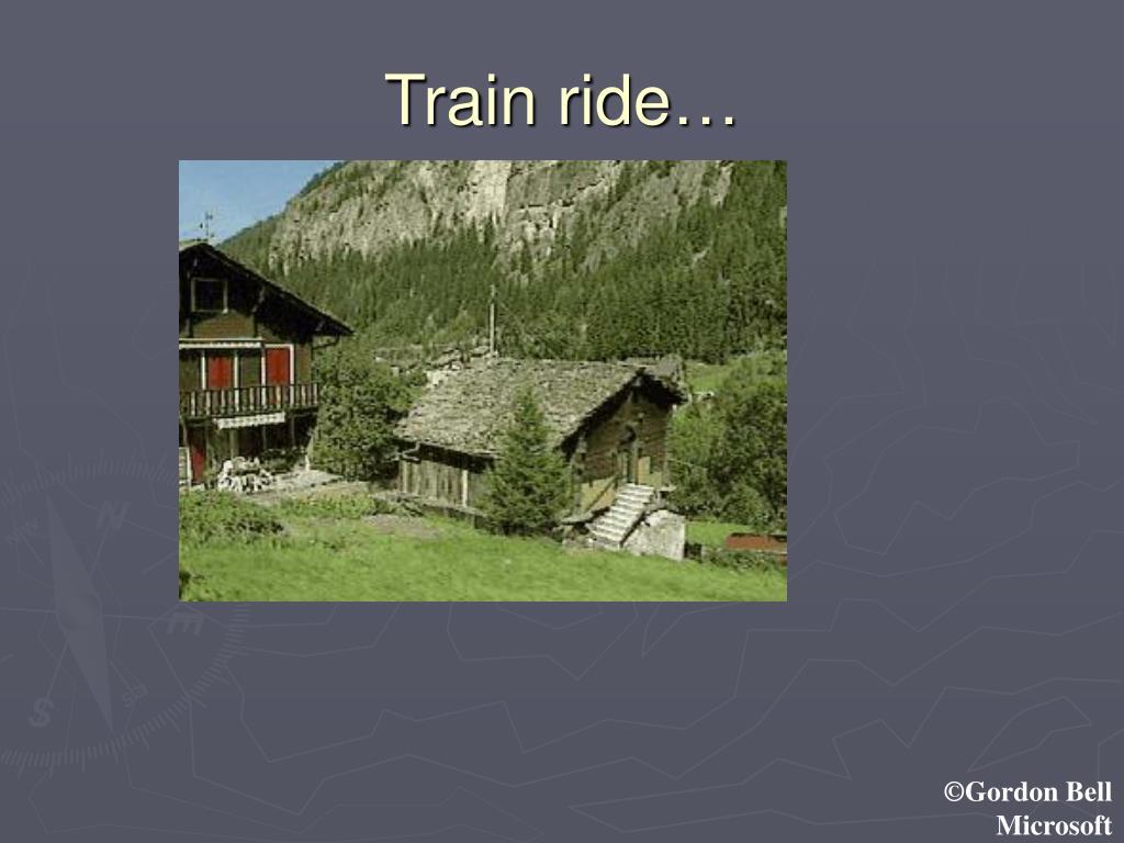 Train ride…