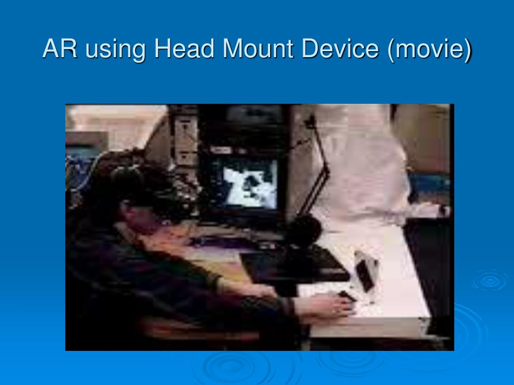 AR using Head Mount Device (movie)