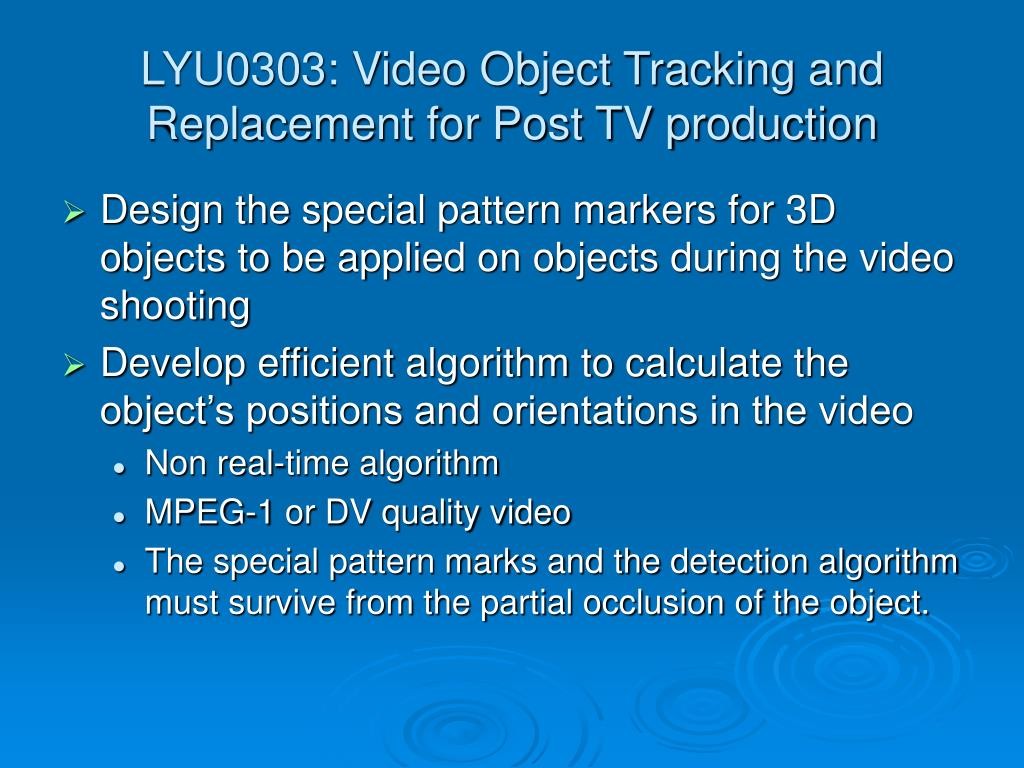 LYU0303: Video Object Tracking and Replacement for Post TV production