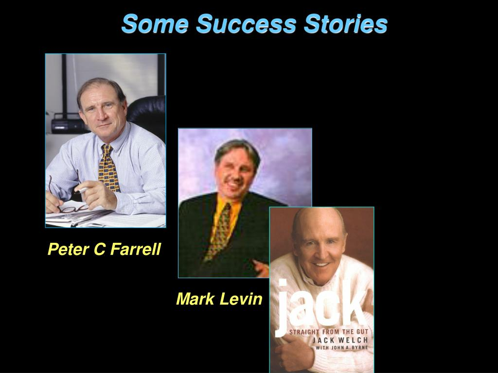 Some Success Stories