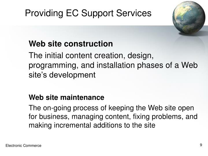 Providing EC Support Services