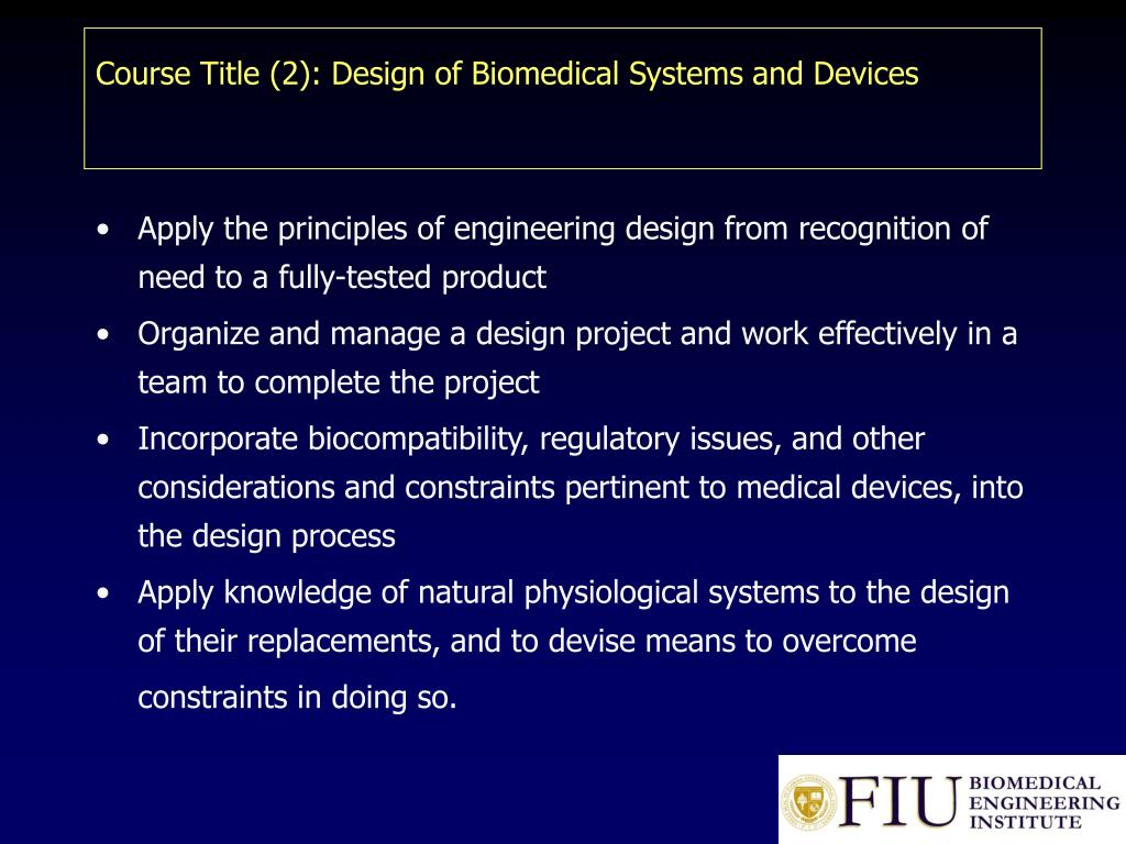 Course Title (2): Design of Biomedical Systems and Devices