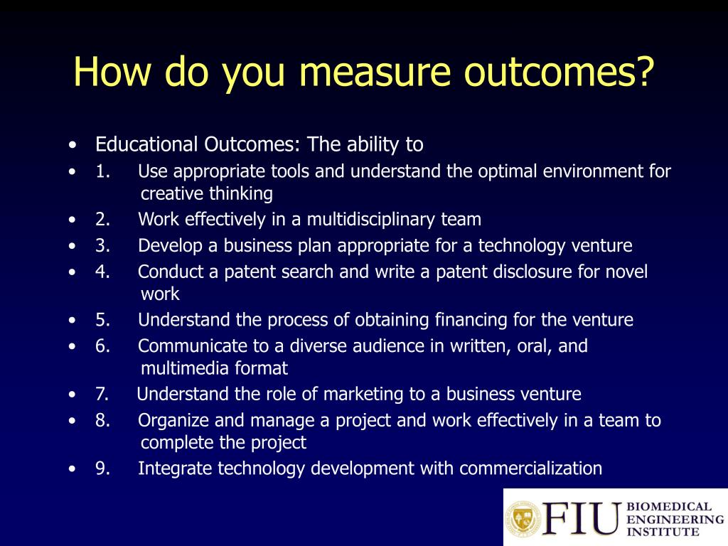 How do you measure outcomes?