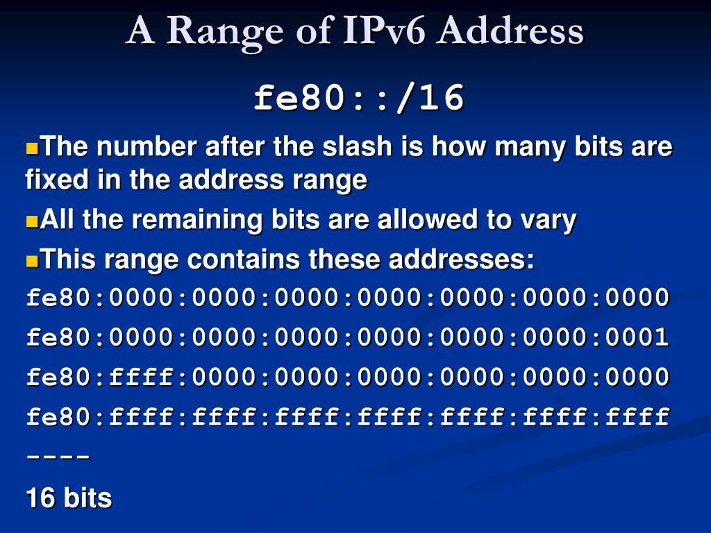 A Range of IPv6 Address