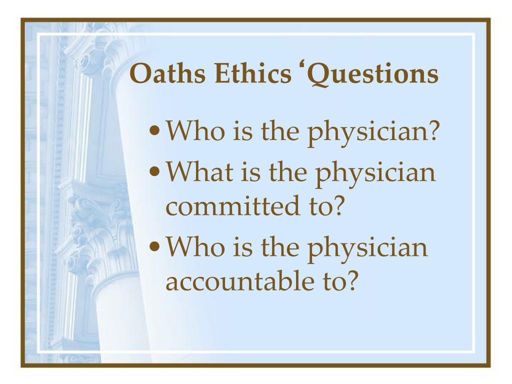 Oaths Ethics