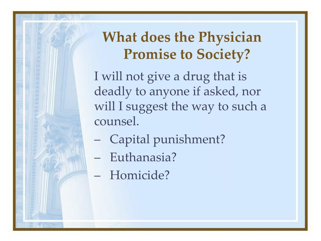 What does the Physician Promise to Society?