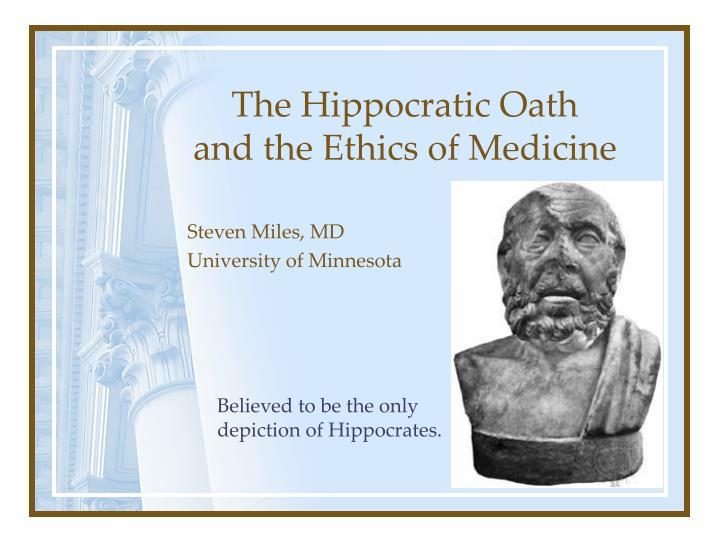 The hippocratic oath and the ethics of medicine l.jpg