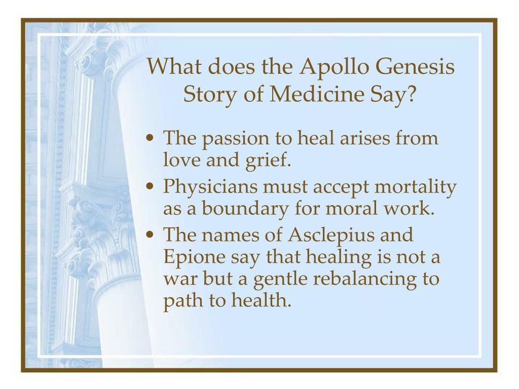 What does the Apollo Genesis Story of Medicine Say?