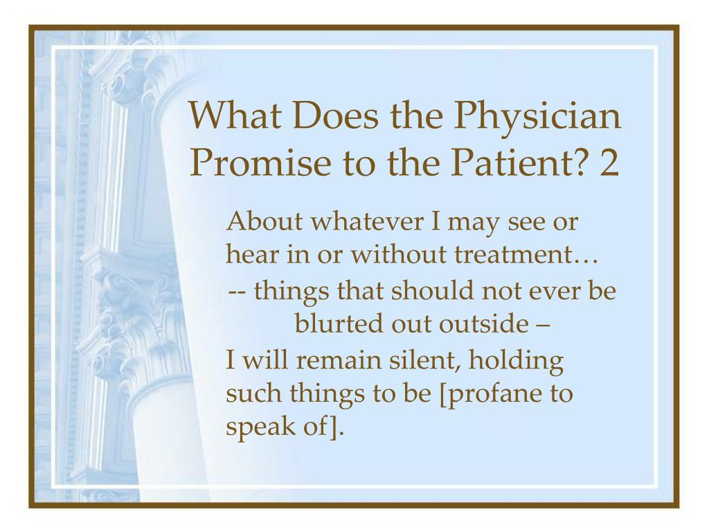 What Does the Physician Promise to the Patient? 2