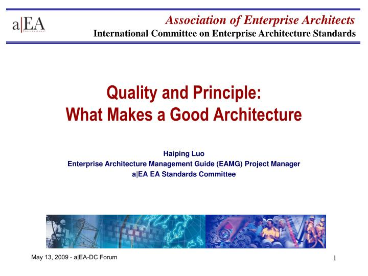 Quality and principle what makes a good architecture l.jpg