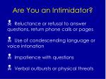 are you an intimidator