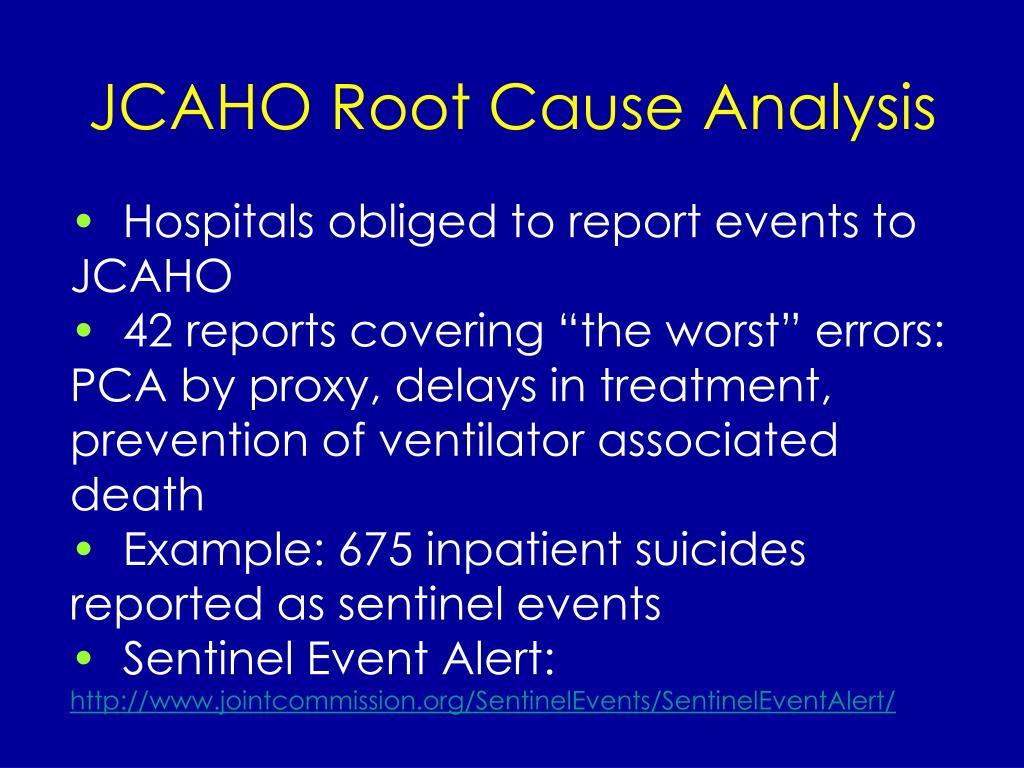 JCAHO Root Cause Analysis