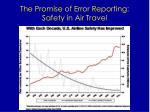 the promise of error reporting safety in air travel