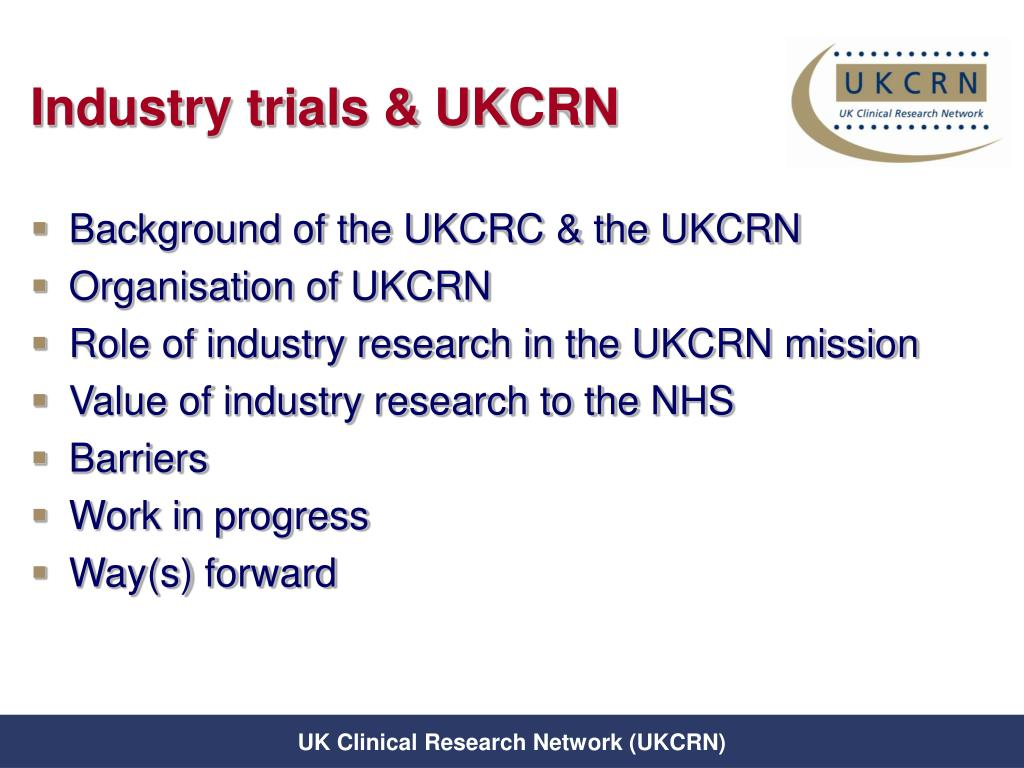 Industry trials & UKCRN